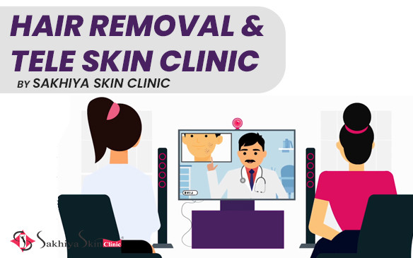 India's first Hair Removal & Tele Skin Clinic by Sakhiya Skin Clinic